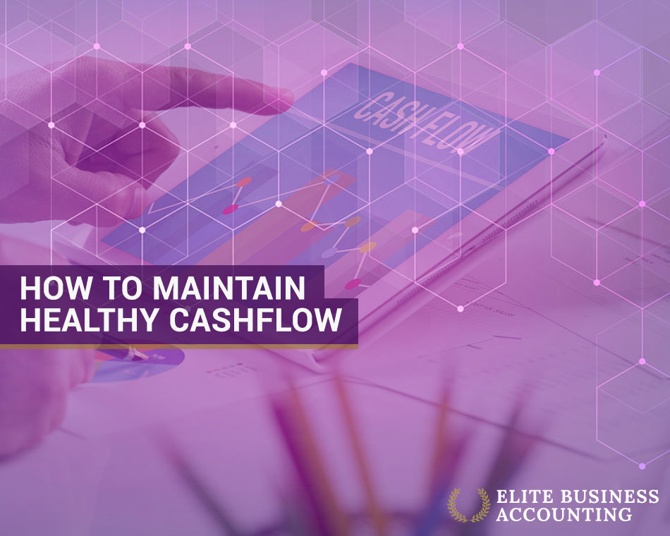 how to maintain healthy cashflow